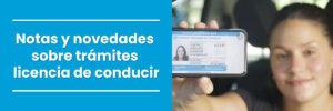 Notas y novedades sobre tramites licencia de conducir