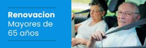 Renovacion licencia de conducir mayores de 65 años